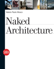 Naked Architecture, Paperback / softback Book