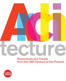 Arch: 20th Cent Movements : The Twentieth Century Movements, Paperback Book