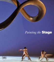 Painting the Stage : Artists as Stage Designers, Hardback Book