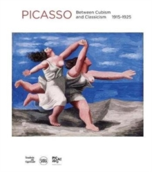 Picasso: Between Cubism and Classicism 1915-1925, Hardback Book