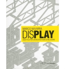 Display : Didactics for a Relational Architecture, Paperback Book