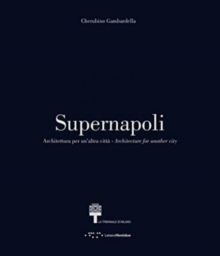 Supernapoli : Architecture for Another City, Paperback Book