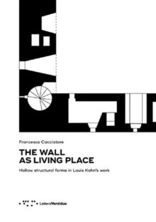 The Wall as Living Place, Paperback / softback Book