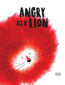 Angry as a Lion, Hardback Book