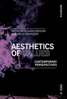 Aesthetics of Values : Contemporary Perspectives, Paperback / softback Book