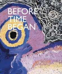 Before Time Began, Hardback Book