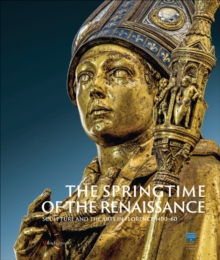 Springtime of the Renaissance, Hardback Book