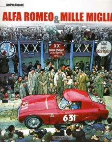 Alfa Romeo and Mille Miglia, Hardback Book