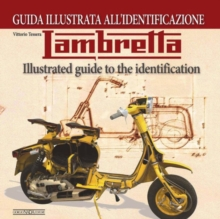 Lambretta : Illustrated Guide to the Identification, Paperback Book