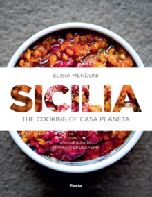 Sicilia : The cooking of Casa Planeta, Hardback Book