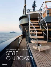 Italian Style on Board : San Lorenzo Yachts Interior Design, Hardback Book