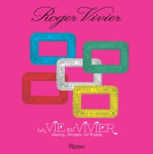Roger Vivier: La Vie en Vivier : Digital Stories on Paper, Hardback Book