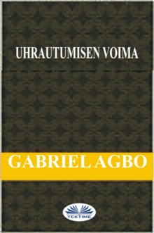 Uhrautumisen Voima, EPUB eBook