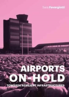 Airports on Hold, Paperback / softback Book