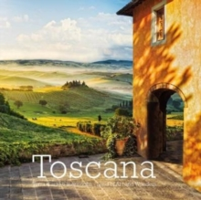 Toscana : Terra d'Arte e Meraviglie - Land of Art and Wonders, Paperback Book