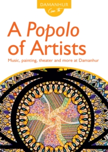 A Popolo of Artists : Music, painting, theater and more at Damanhur, EPUB eBook