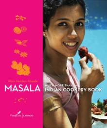Masala : Much More Than Just an Indian Cookery Book, Hardback Book