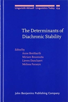 The Determinants of Diachronic Stability, Hardback Book