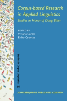 Corpus-based Research in Applied Linguistics : Studies in Honor of Doug Biber, Hardback Book