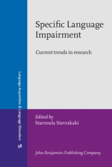 Specific Language Impairment : Current trends in research, Hardback Book