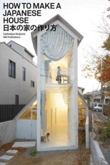 How to Make a Japanese House, Paperback / softback Book