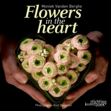 Flowers in the Heart, Hardback Book