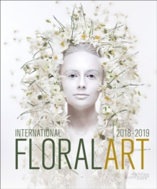International Floral Art 2018/2019, Hardback Book