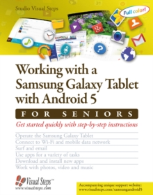 Working with a Samsung Galaxy Tablet with Android 5 for Seniors, Paperback Book