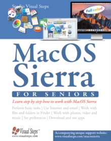 Mac OSX for Seniors: The Perfect Computer Book for People Who Want to Work with Macos, Paperback / softback Book
