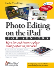 Photo Editing on the iPad for Seniors, Paperback Book