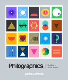 Philographics : Big Ideas in Simple Shapes, Paperback Book