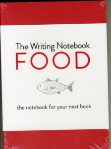 Writing Notebook: Food The notebook for your next book, Paperback Book