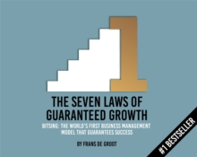 Seven Laws of Guaranteed Growth: BITSING: World's first econometric model that guarantees success : The Seven Step Model for Guaranteed Growth, Paperback Book