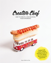 "Tips by Creative Chef : ""Packed with Recipes, Stories, and Tips for Presentation and Activities to Turn Your Dinner Party Into an Amazing Food Experience!"", Hardback Book"