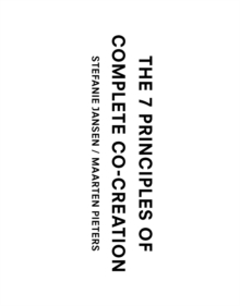 The 7 Principles to Complete Co-Creation, Paperback Book