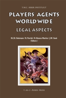 Players' Agents Worldwide : Legal Aspects, Hardback Book