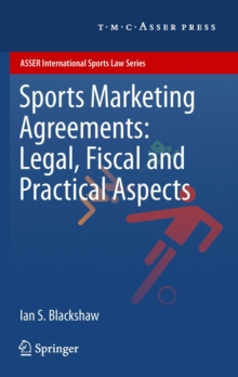 Sports Marketing Agreements: Legal, Fiscal and Practical Aspects, PDF eBook