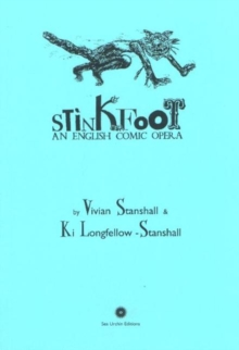 Stinkfoot : An English Comic Opera, Paperback / softback Book