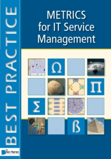 Metrics for IT Service Management : ITSM Library, Paperback Book