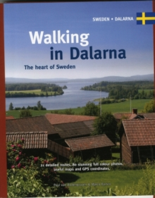 Walking in Dalarna : The Heart of Sweden, Spiral bound Book