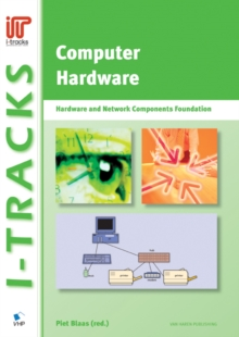 Computer Hardware - Hardware and Network Components Foundation, Paperback Book