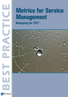 Metrics for Service Management: : Designing for Itil, Paperback Book