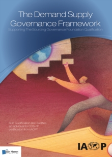 The Demand Supply Governance Framework: Supporting the Sourcing Governance Foundation Qualification, Paperback Book
