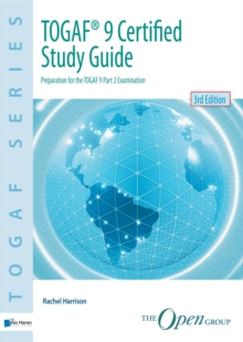 TOGAF 9 Certified Study Guide, Paperback Book