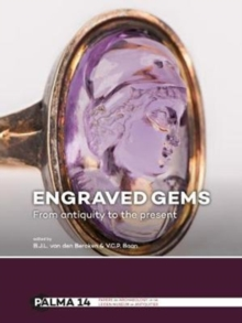 Engraved Gems : From antiquity to the present, Hardback Book