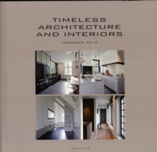 Timeless Architecture and Interiors Yearbook, Hardback Book