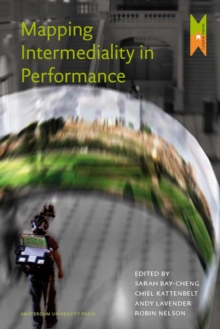 Mapping Intermediality in Performance, Paperback / softback Book