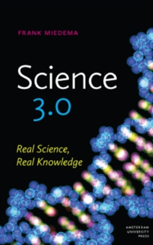 Science 3.0 : Real Science, Real Knowledge, Paperback / softback Book