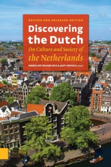 Discovering the Dutch : On Culture and Society of the Netherlands, Paperback / softback Book