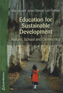 Education for Sustainable Development : Nature, School and Democracy, Paperback Book